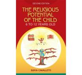 The Religious Potential of the Child - 6 to 12 Years Old - 2nd Edition