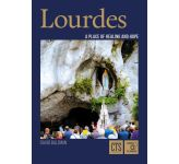 Lourdes - A Place of Healing and Hope
