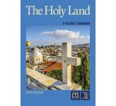 The Holy Land - A Pilgrim's Companion