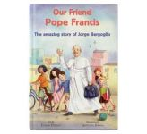 Our Friend Pope Francis