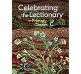 Celebrating the Lectionary® for Primary Grades Year A to C