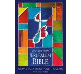 Jerusalem Bible: New Testament and Psalms Revised Edition