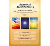 Seasonal Meditations Vol 2