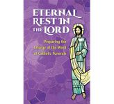 Eternal Rest in the Lord