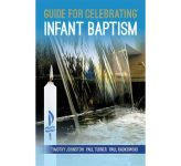 Guide for Celebrating Infant Baptism