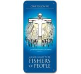 Come Follow Me: We are Called to be Fishers of People - Display Board 1607