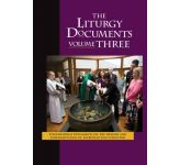 Liturgy Documents, Volume Three