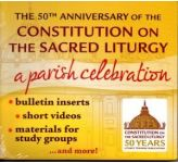 The 50th Anniversary of the Constitution on the Sacred Liturgy: A Parish Celebration