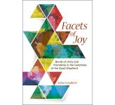 Facets of Joy: Bonds of Unity and Friendship in the Catechesis of the Good Shepherd.