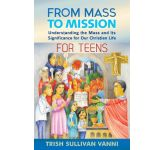 From Mass to Mission For Teens: Participant Booklet