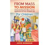 From Mass to Mission For Children: Participant Booklet