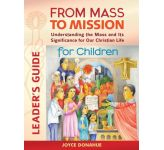 From Mass to Mission For Children: Leader's Guide