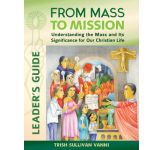 From Mass to Mission: Leader's Guide (Adults)