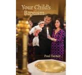 Your Child's Baptism - Revised Edition