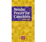 Sunday Prayer for Catechists 2020-2021