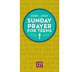 Sunday Prayer for Teens 2020-2021