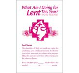 What Am I Doing for Lent This Year? For Teens