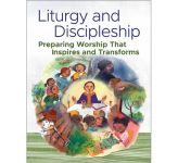Liturgy and Discipleship