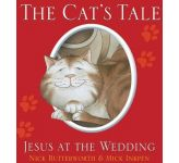 Cat's Tale, The: Jesus at the Wedding
