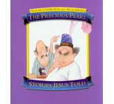 The Precious Pearl - Stories Jesus Told