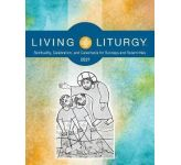 Living Liturgy: Year B (2021)