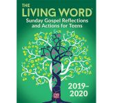 The Living Word 2019-2020: Sunday Gospel Reflections and Activities for Teens