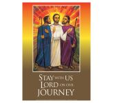 Stay with us Lord on our journey: Emmaus 1 - A3 Poster PB1601