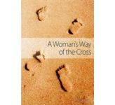 A Women's Way of the Cross