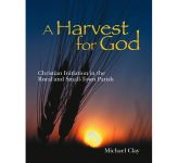 A Harvest for God