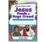 Jesus Feeds a Huge Crowd Big Book