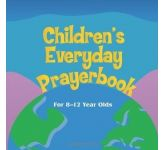 Children's Everyday Prayerbook For 8 - 12 year olds.