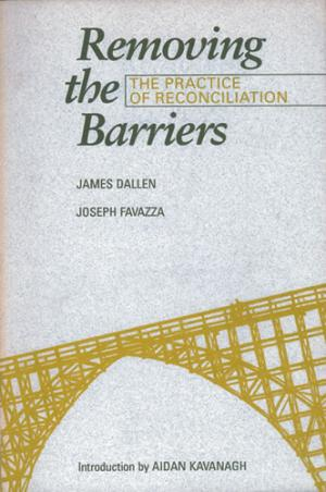 Removing the Barriers - The Practice of Reconciliation