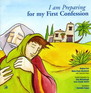 first confession the transformation of the Forgiven: the transforming power of confession provides the church's  tips for  parents and a lively introduction to prepare children for their first confession.