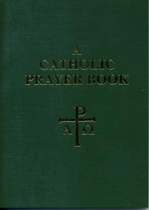 A Catholic Prayer Book