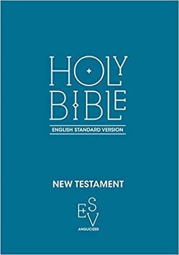 Holy Bible New Testament: English Standard Version (ESV